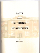 FACTS about SUFFOLK'S WORKHOUSES